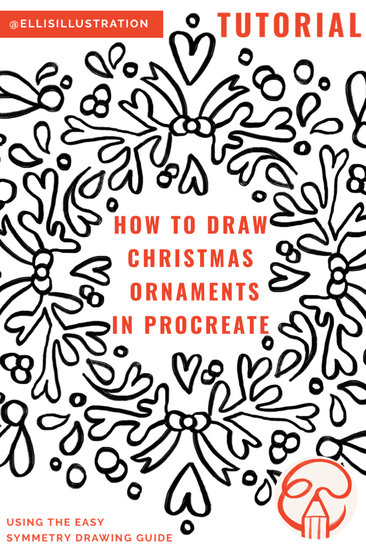 How to draw Christmas Ornaments in Procreate, Elli's Illustration, 2020