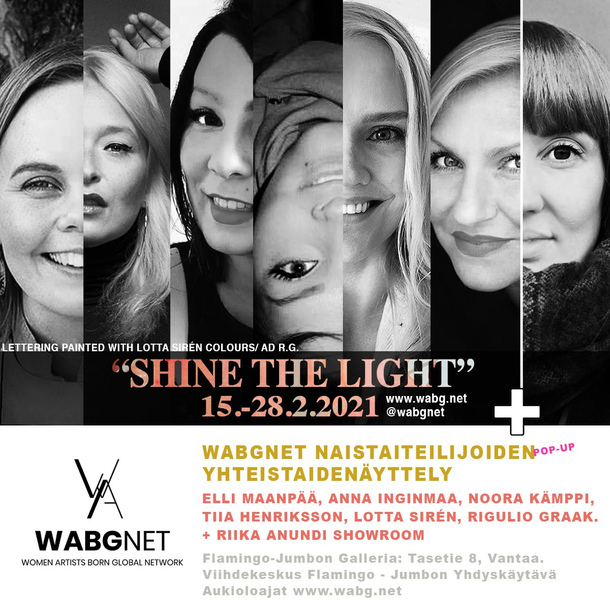 "WABGNET - ""Shine The Light"" taidenäyttely Jumbo-Flamingo Galleriassa 2021"